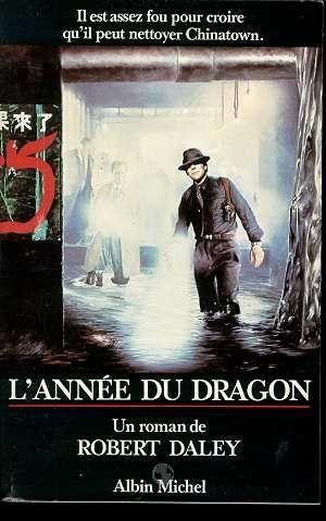 L'Annee Du Dragon  - Robert Daley