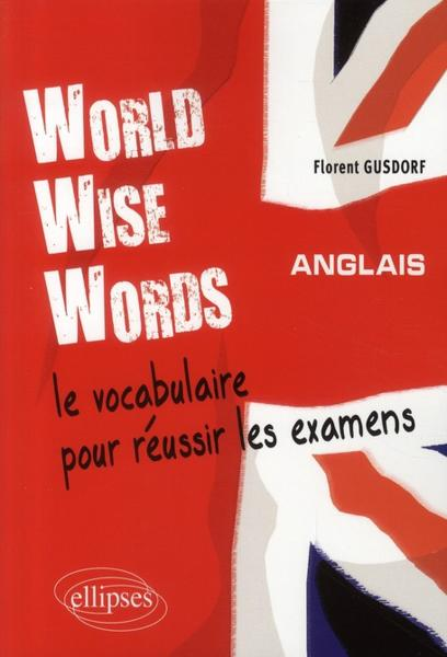 World wise word le vocabulaire pour r ussir les examens - Vocabulaire anglais vente pret a porter ...