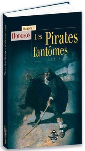 Les pirates fantômes  - Hodgson William H.