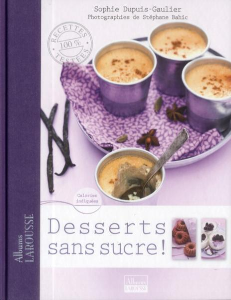 livre desserts sans sucre dupuis s