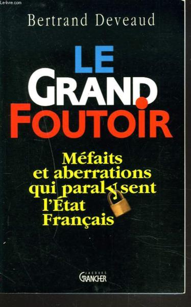 Le Grand Foutoir  - Deveaud