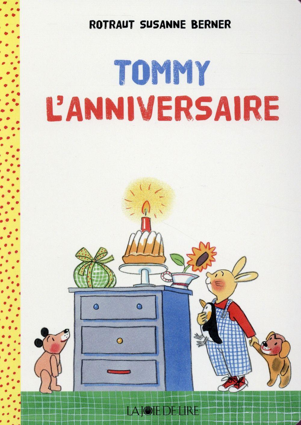 Tommy ; l'anniversaire  - Berner  - Rotraut