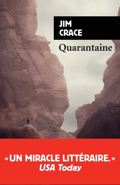 Vente Livre :                                    Quarantaine                                      - Jim Crace