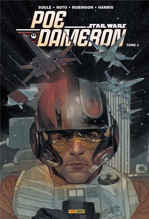 Star Wars - Poe Dameron T.1  - Phil Noto  - Tony Harris  - James Robinson  - Charles Soule