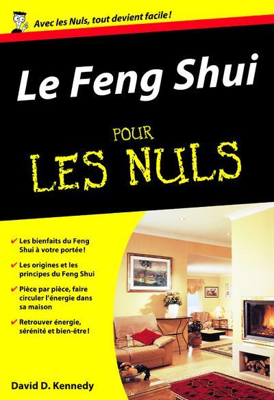 livre le feng shui pour les nuls david daniel kennedy. Black Bedroom Furniture Sets. Home Design Ideas