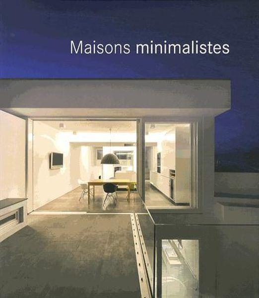 Maisons minimalistes  - Collectif