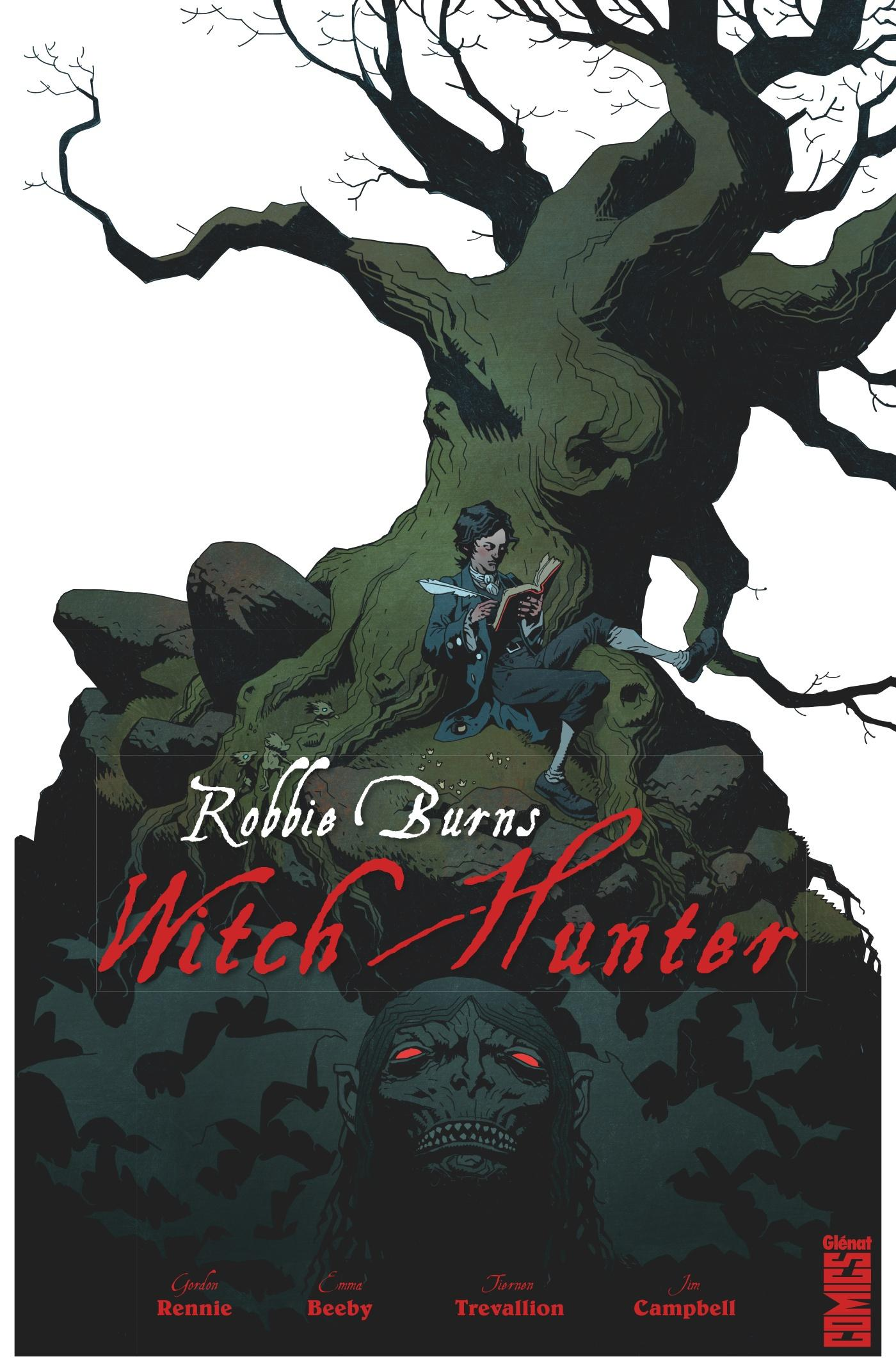 Robbie Burns witch hunter  - Gordon Rennie  - Emma Beeby  - Tiernen Trevallion