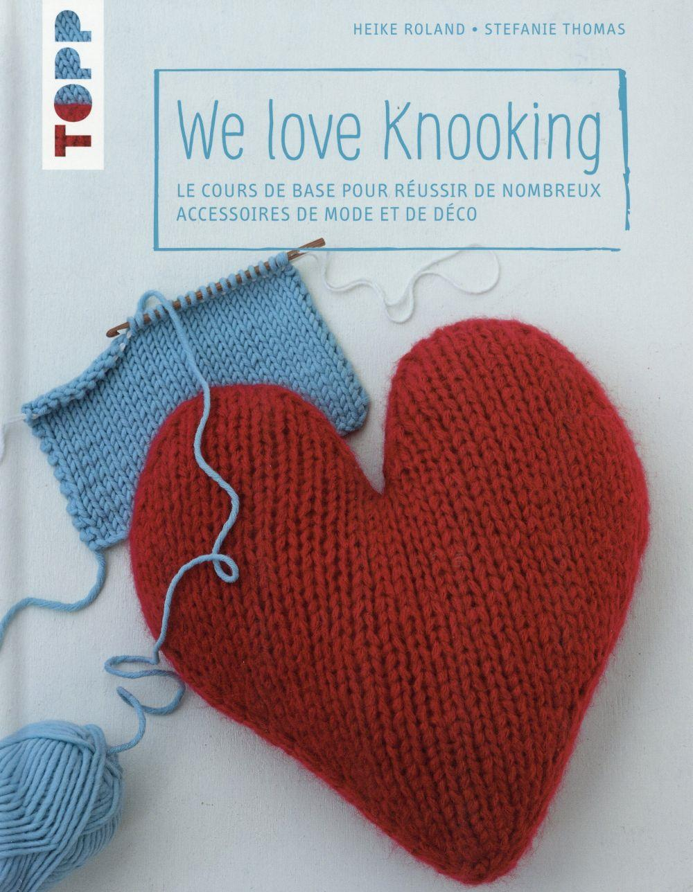 We love knooking  - Heike Roland  - Stefanie Thomas