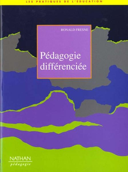 Pedagogie differenciee n.7  - Fresne  - Fresne Ronald
