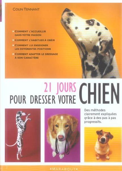 Livre - 21 jours pour dresser votre chien - Colin Tennant