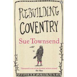 Rebuilding coventry  - Sue Townsend