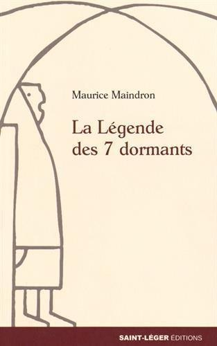 La légende des 7 dormants  - Maurice Maindron
