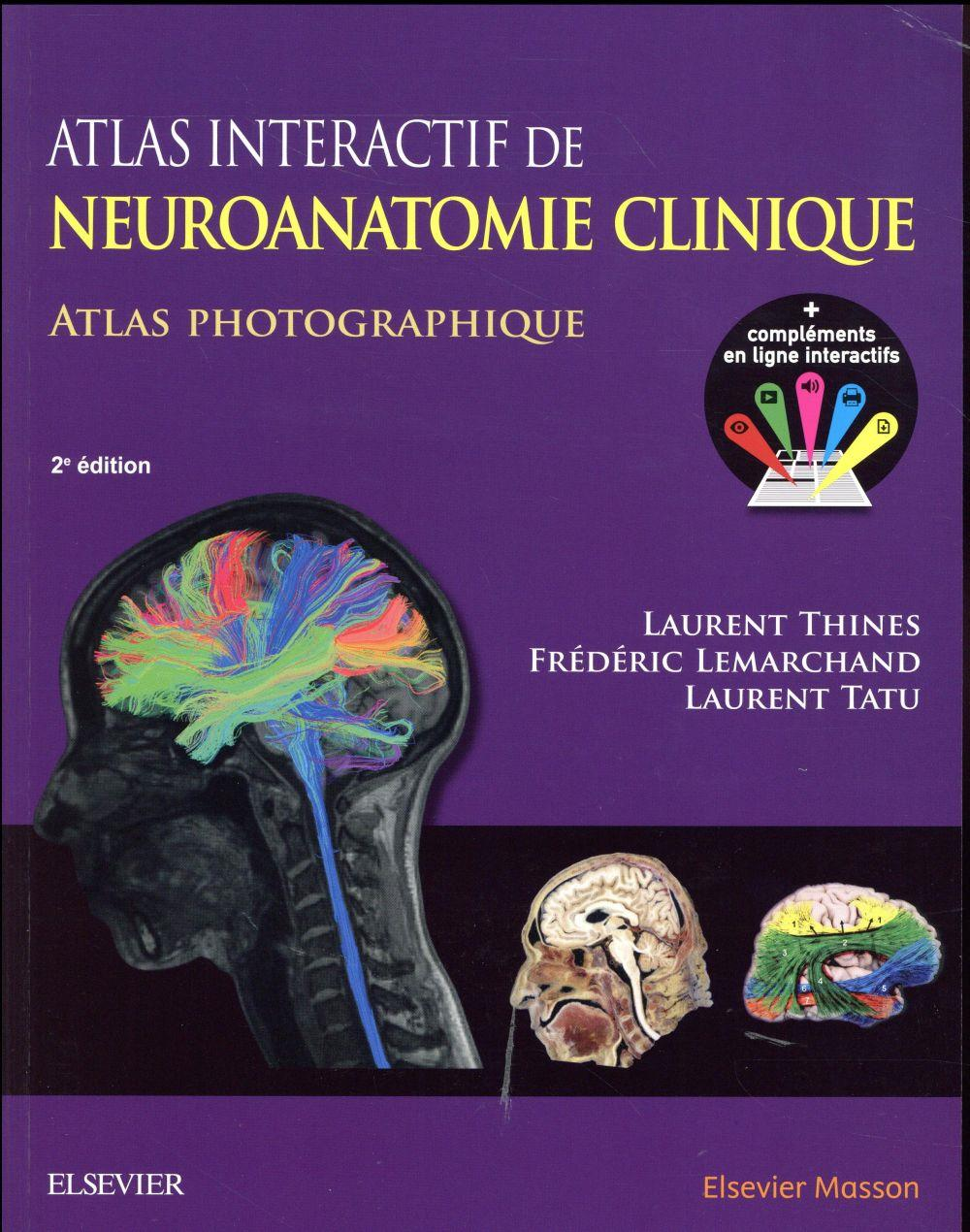 Atlas interactif de neuroanatomie clinique (2e édition)  - Collectif