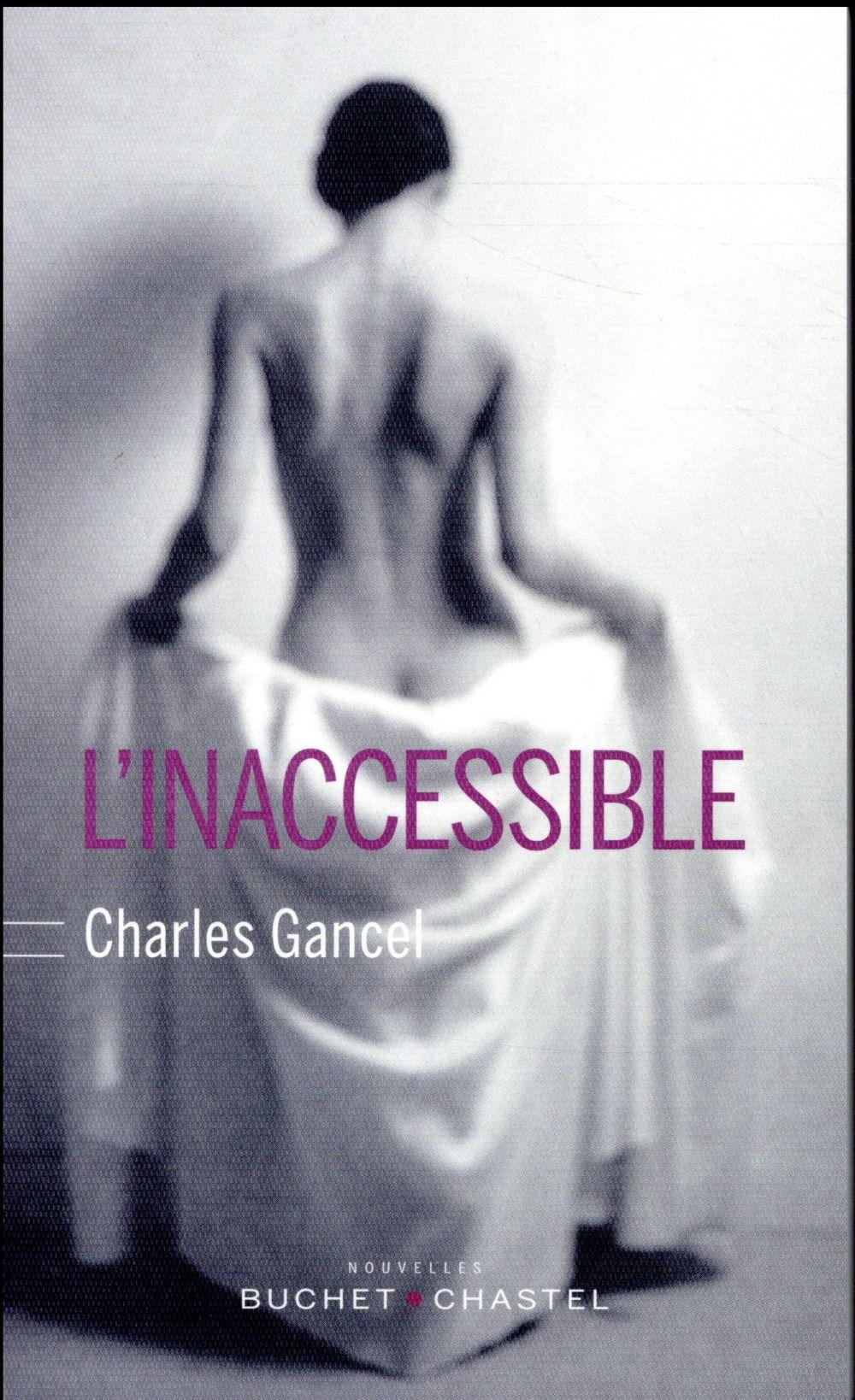 Vente  L'inaccessible  - Charles Gancel