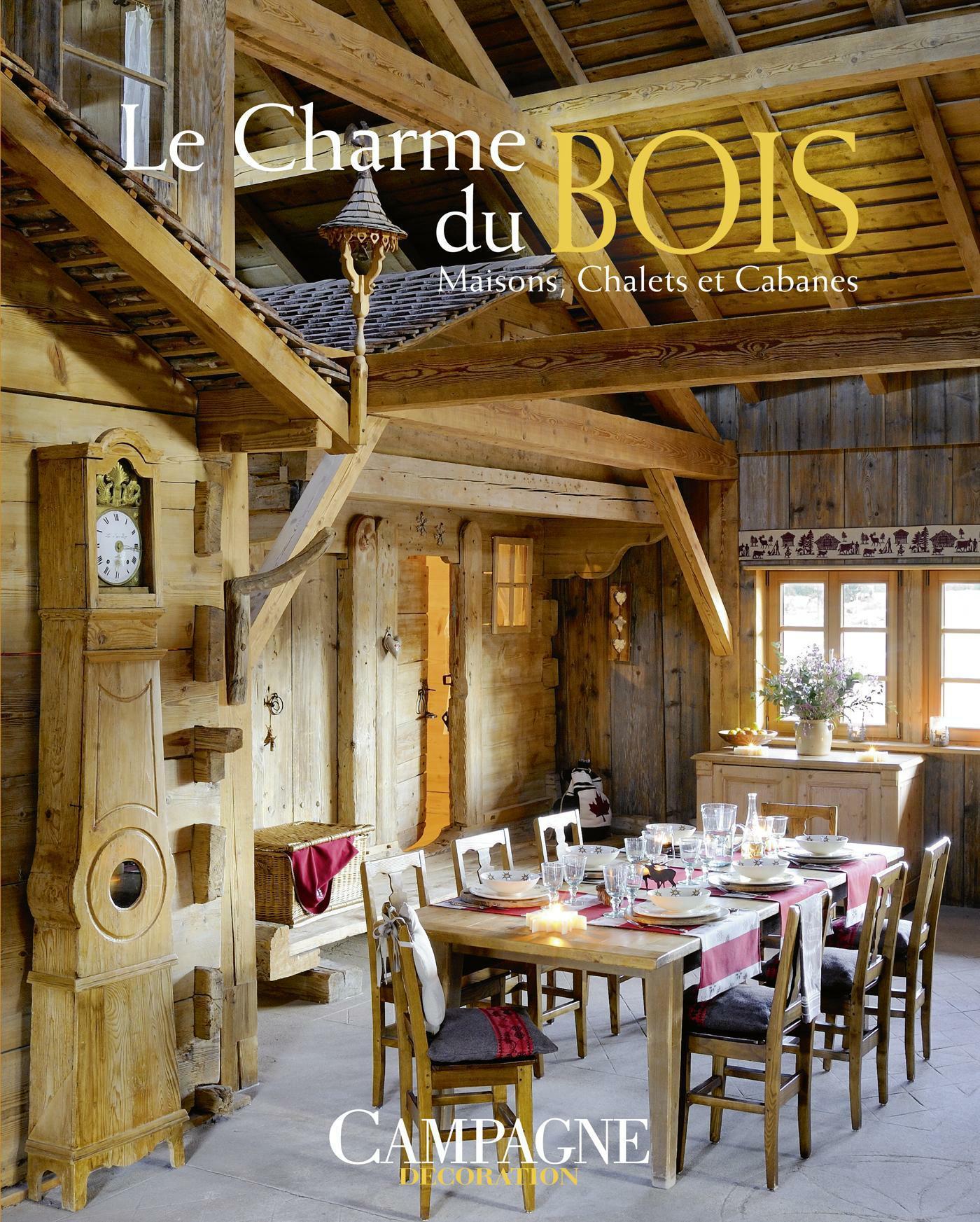 le charme du bois maisons chalets et cabanes collectif belgique loisirs. Black Bedroom Furniture Sets. Home Design Ideas