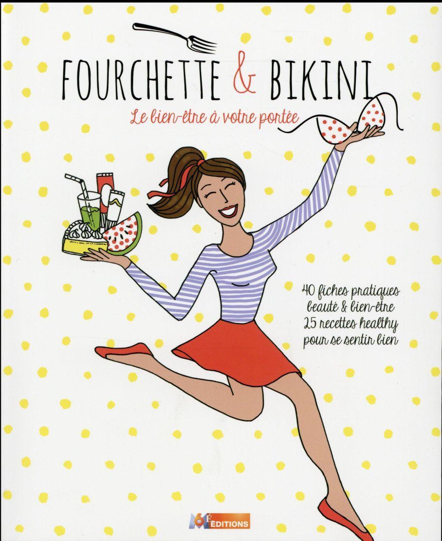 fourchette et bikini collectif livre france loisirs. Black Bedroom Furniture Sets. Home Design Ideas