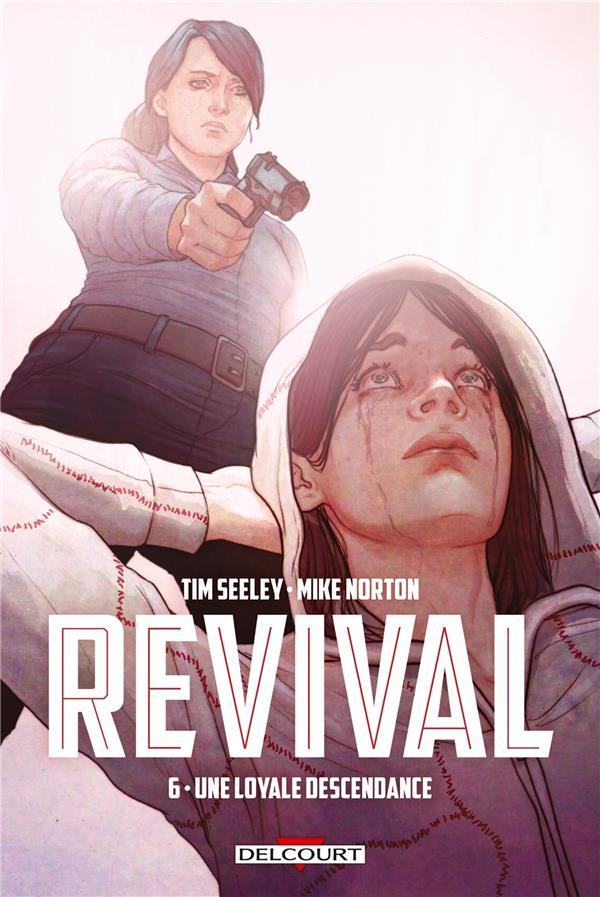 Revival T.6 ; une loyale descendance  - Mark Englert  - Mike Norton  - Tim Seeley