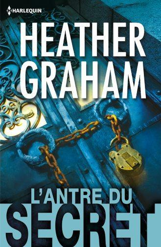 L'antre du secret  - Heather Graham