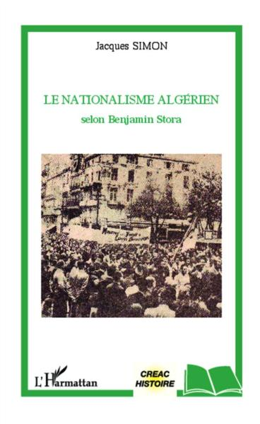 Nationalisme Algerien Selon Benjamin Stora  - Simon Jacques