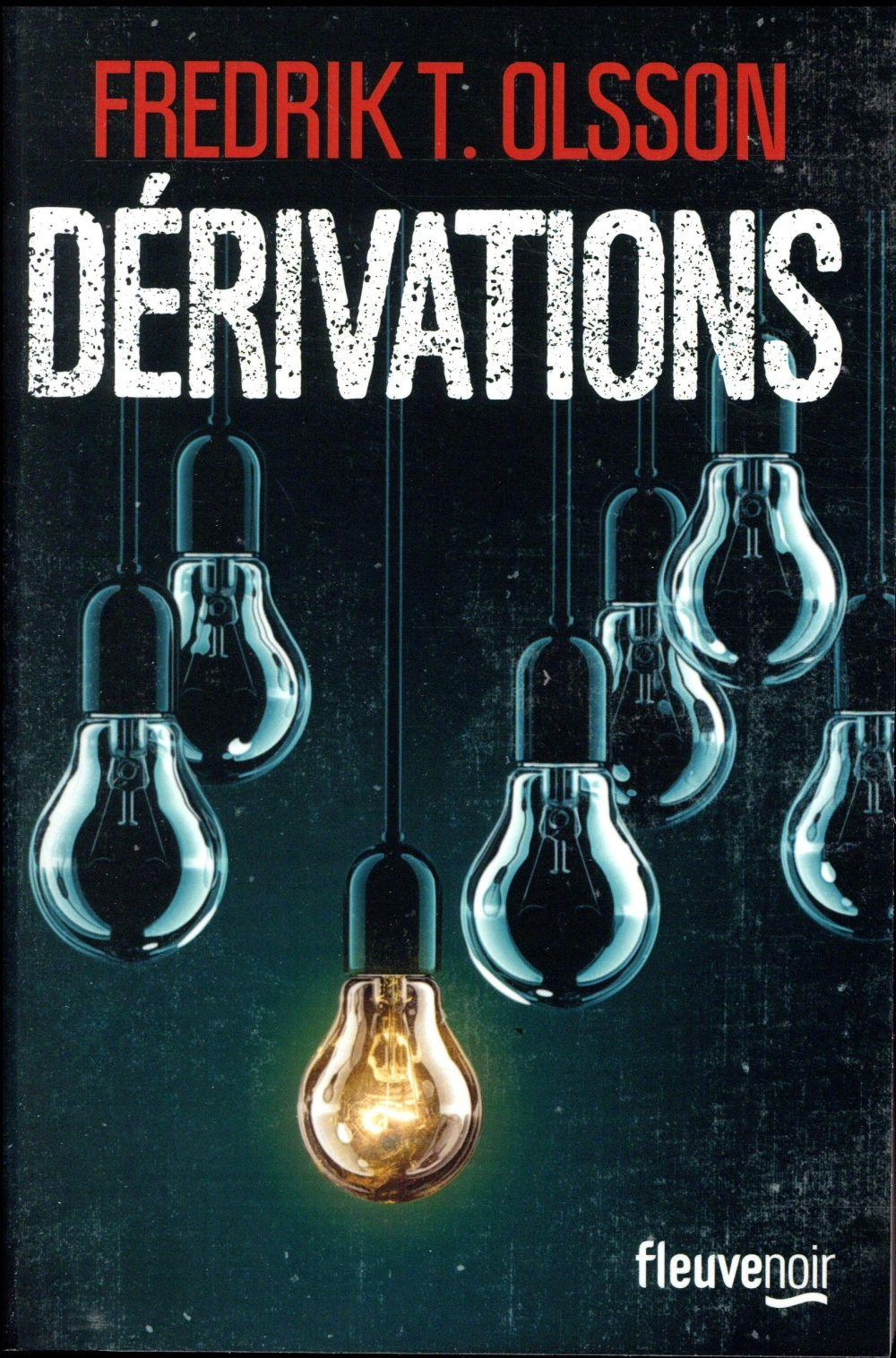 Vente Livre :                                    Dérivations                                      - Fredrik T. Olsson