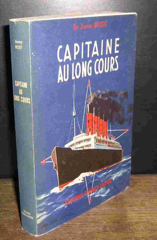 livre capitaine au long cours titanic bisset sir james acheter occasion 1960. Black Bedroom Furniture Sets. Home Design Ideas