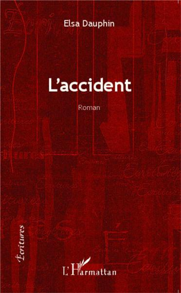 L'accident - roman  - Dauphin Elsa