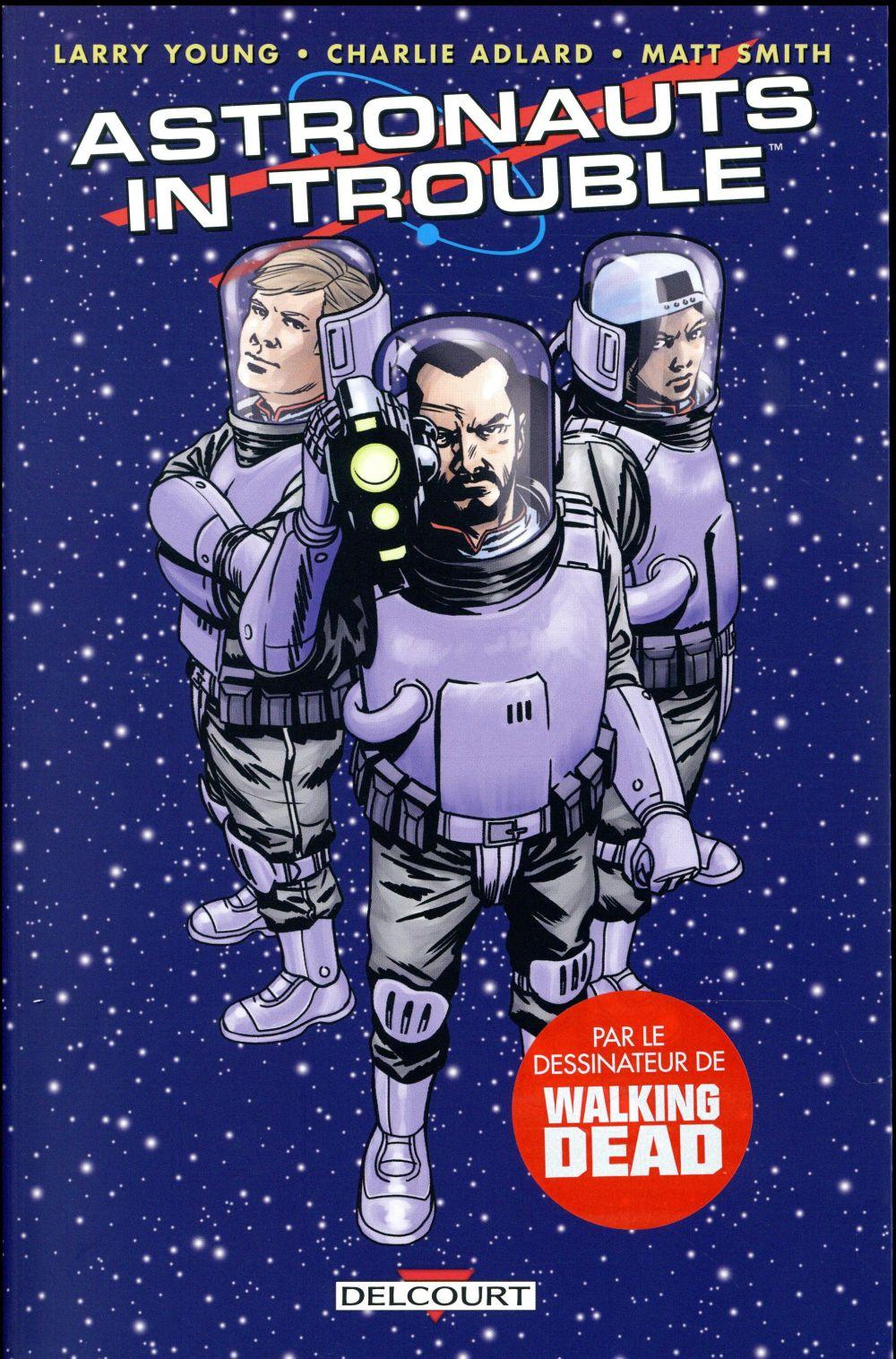 Vente  Astronauts in trouble  - Xxx  - Larry Young  - Charlie Adlard  - Matthew Smith