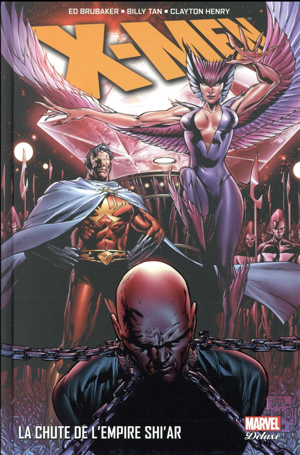 Vente Livre :                                    X-Men ; la chute de l'empire Shi'ar                                      - Ed Brubaker  - Billy Tan  - Clayton Henry