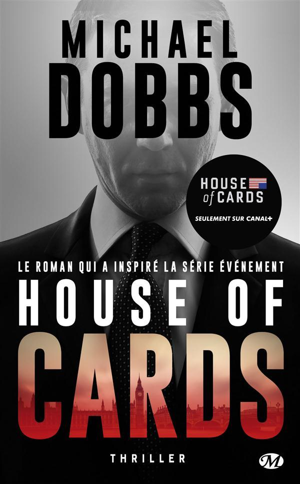 House of cards T.1  - Michael Dobbs