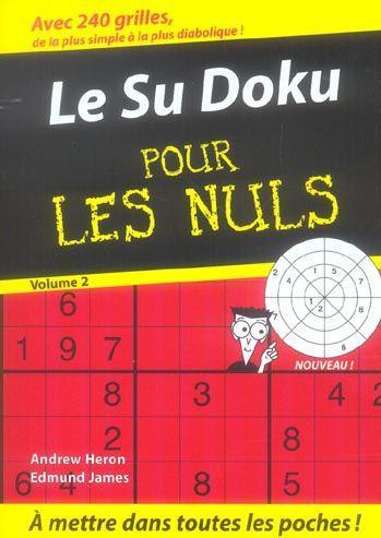Livre le sudoku pour les nuls t 2 andrew heron - Culture interieur pour les nuls ...