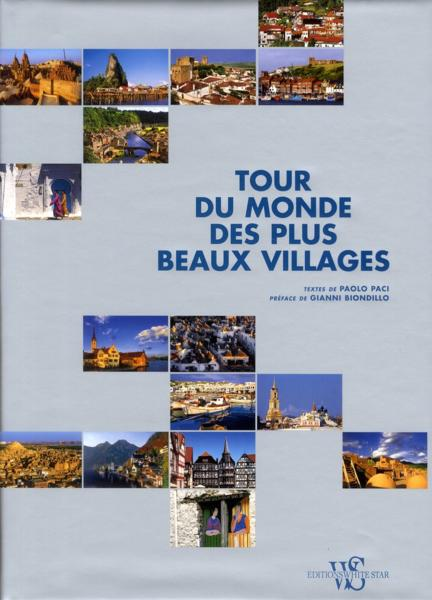 Vente                                 Tour du monde des plus beaux villages                                  - Gianni Biondillo  - Paolo Paci