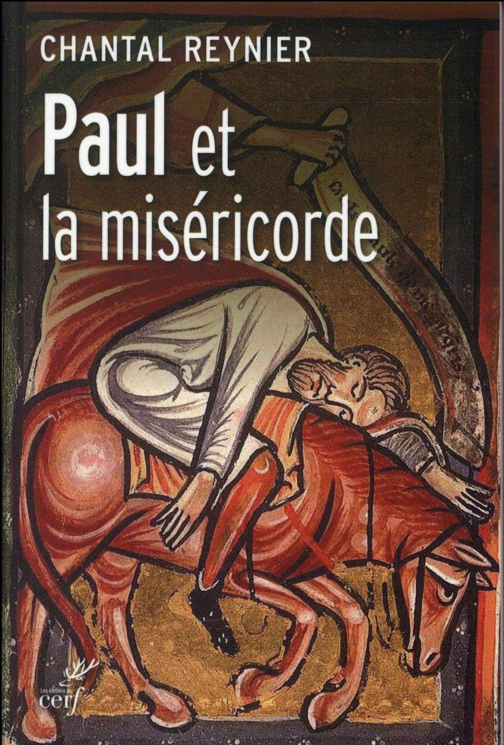 Vente Livre :                                    Paul et la miséricorde                                      - Chantal Reynier