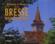 Richesses Et Visages De La Bresse Bourguignonne