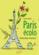 Le Petit Livre ; Paris Ecolo ; Vivons Mieux, Vivons Bio !