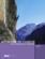 Alpinisme en Vanoise ; voies classiques et modernes