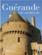 Guérande ; cité médiévale
