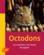 Octodons ; les connaitre, les nourrir