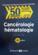Cancérologie et hématologie (5e édition)