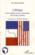 L'Afrique Et Les Relations Franco-Americaines Des Annees Soixante ; Aux Origines De L'Obsession Americaine