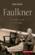 Faulkner ; le nom, le sol et le sang