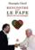 Rencontre avec le Pape ; mettre fin aux préjugés