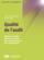 Qualité de l'audit ; enjeux de l'audit interne et externe pour la gouvernance des organisations