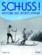 Schuss ! histoire des sports d'hiver
