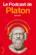Le podcast de Platon ; la vie pratique du 21e siècle vue par Platon et ses amis