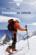 S'entraîner en altitude ; mécanismes, méthodes, exemples, conseils pratiques