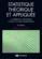 Statistique théorique et appliquee t.2 ; inférence statistique à une et à deux dimensions (3e édition)