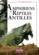 Amphibiens et reptiles des antilles
