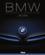 BMW ; un siècle d'excellence