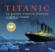Titanic ; la grande histoire illustrée (édition 2012)