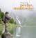 Plaisir de la pêche en montagne